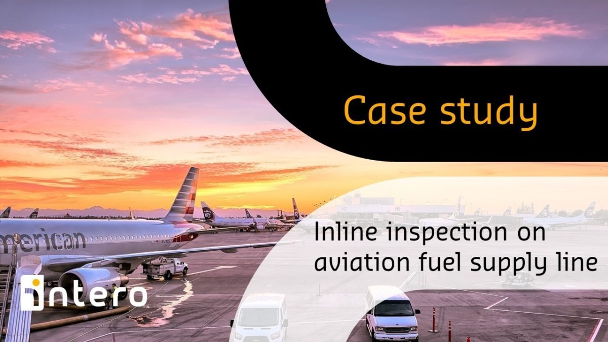 In Line Inspection of airfield aviation fuel supply line