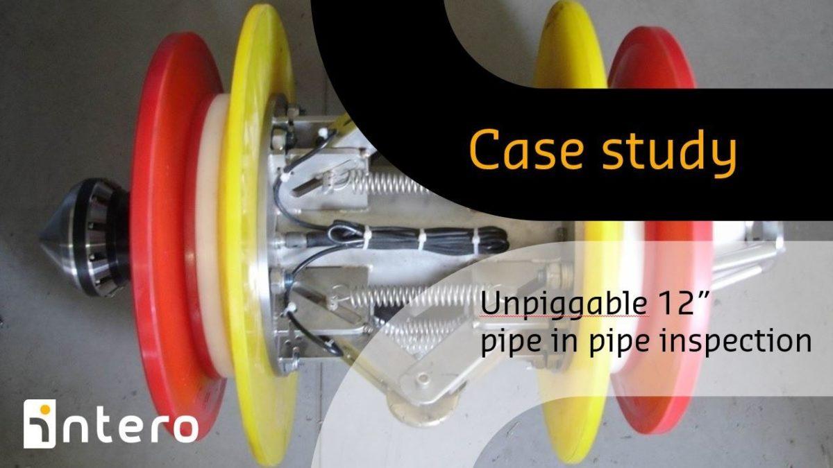 Unpiggable 12 inch pipe-in-pipe inspection