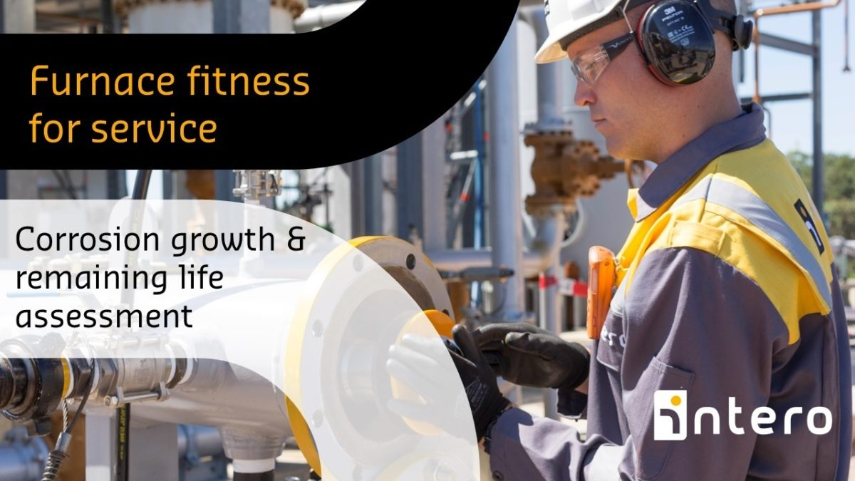 Furnace Fitness-for-Service (FFS) Corrosion growth & Remaining life assessment